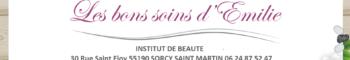 Les bons soins d'Émilie - Institut de beauté - 55190 - Sorcy-Saint-Martin